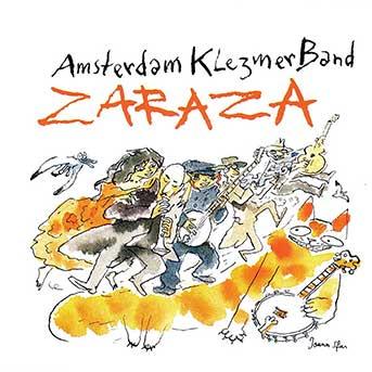 Amsterdam Klezmer Band – Zaraza