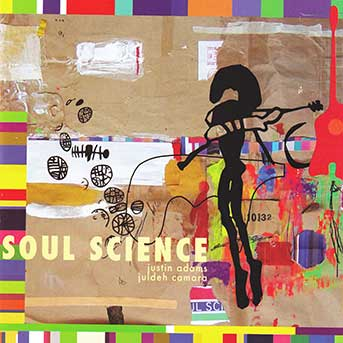 Justin Adams & Juldeh Camara – Soul Science