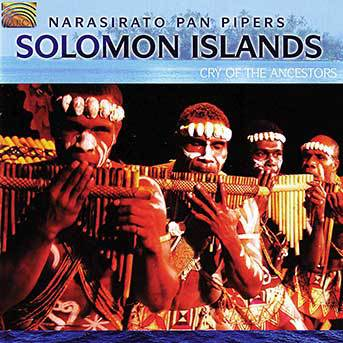 narasirato-pan-pipers-solomon-islands-cry-of-the-ancestors-gs