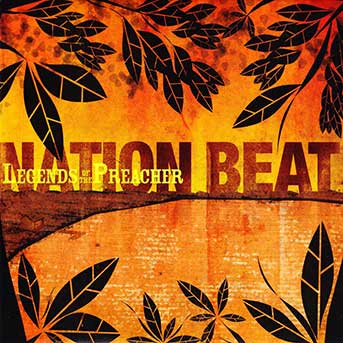 Nation Beat – Legends of the Preacher