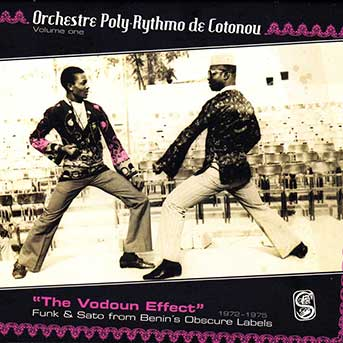 Orchestre Poly-Rythmo de Cotonou – The Vodoun Effect