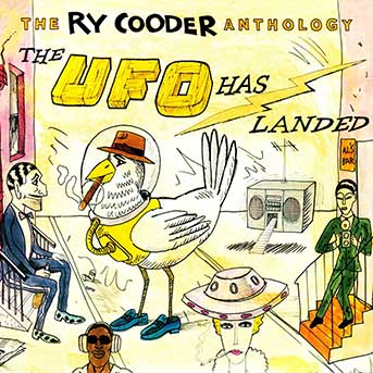 Ry Cooder – Anthology: The UFO has landed