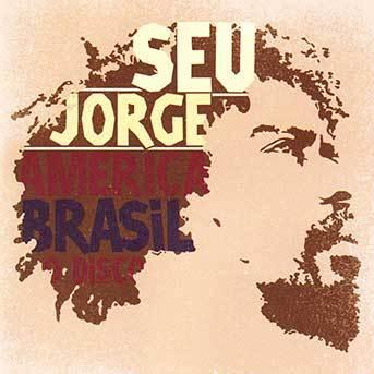 seu-jorge-america-brazil-disco-gs