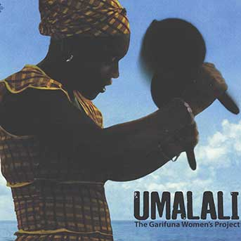 Umalali: The Garifuna Women's Project