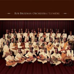Bob Brozman Orchestra – Lumière