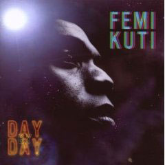 Femi Kuti – Day by Day