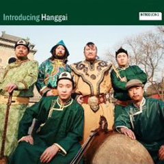 Hanggai – Introducing Hanggai
