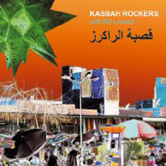 Kasbah Rockers (with Bill Laswell) – Kasbah Rockers
