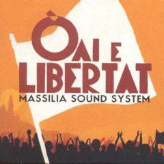 Massilia Sound System – Òai e Libertat