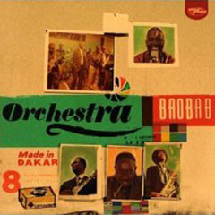 Orchestra Baobab – Made in Dakar
