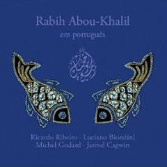 Rabih Abou-Khalil – Em Portugês