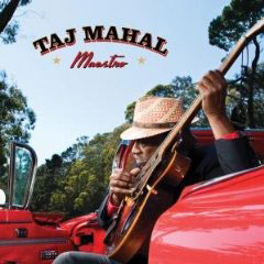 Taj Mahal – Maestro