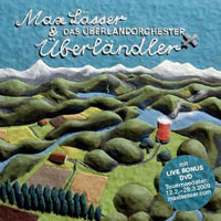 Max Lässer & das Überlandorchester – Überländler