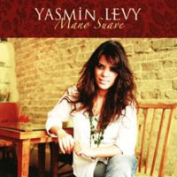 Yasmin Levy – Mano Suave