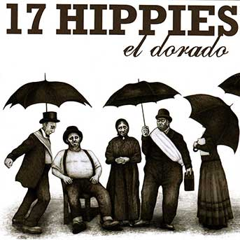 17 Hippies – El Dorado