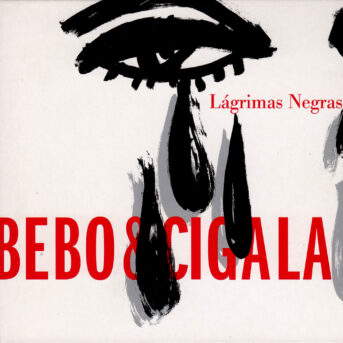BEbo & Cigala Lagrimas Negras Cover