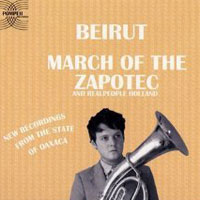 Beirut – March of the Zapotec / Realpeople Holland