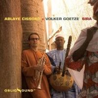 Ablaye Cissoko und Volker Goetze – Sira
