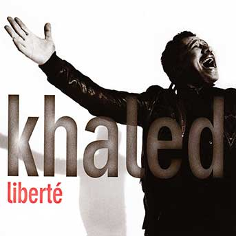 Khaled – Liberté