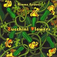Mimmo Epifani – Zucchini Flowers