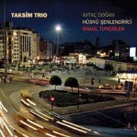 Taksim Trio – Taksim Trio