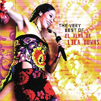 Lila Downs – El Alma De…