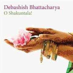 Debashish Bhattacharya – O Shakuntala!