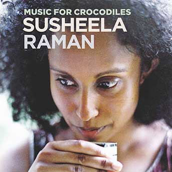 susheela raman music for crocodiles