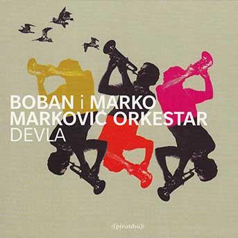 Boban i Marko Marković Orkestar