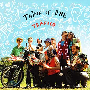 Think Of One – Tráfico