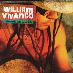 William Vivanco – El Mundo Esta Cambia'o