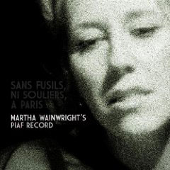 Martha Wainwright – Piaf Record