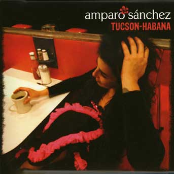 Amparo Sanchez – Tucson-Habana
