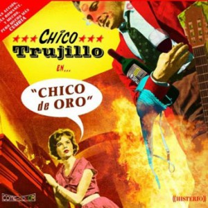 Chico Trujillo – Chico de Oro