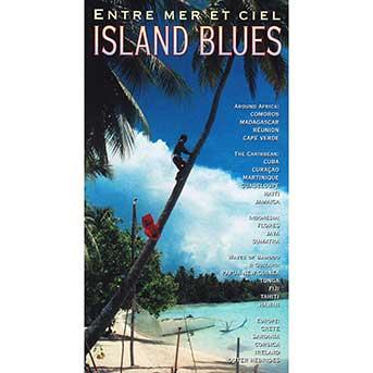 Island Blues – Entre Mer Et Ciel