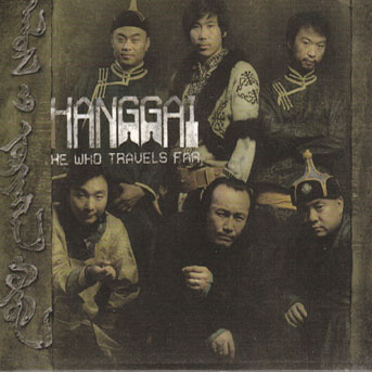 Hanggai – He Who Travels Far