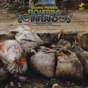 Flowering Inferno – Dog With A Rope