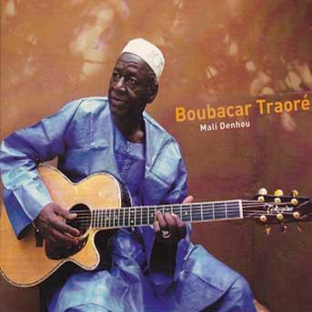Boubacar Traoré – Mali Denhou