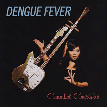 dengue-fever-canibal-courtship