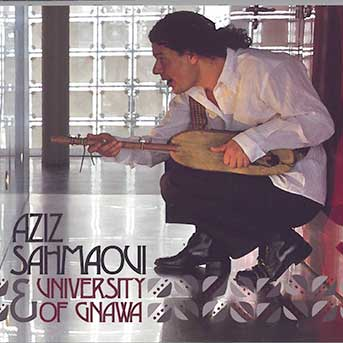 Aziz Sahmaoui – University of Gnawa
