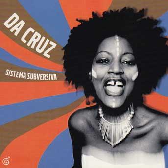 Da Cruz – Sistema Subversiva
