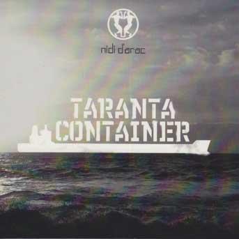 Nidi d'Arac Taranta Container