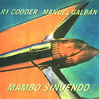 Ry Cooder Manuel Galban Mamabo Sinuendo Cover