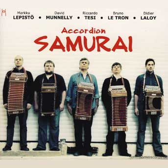 Lepisto, Munnelly, Tesi, Le Tron, Laloy – Accordion Samurai