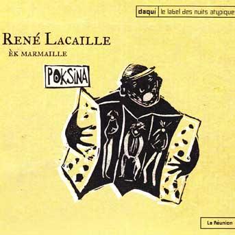 René Lacaille – Poksina