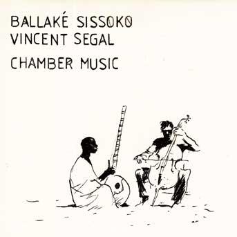 Balaké Sissoko Vincent Segal Chamber Music
