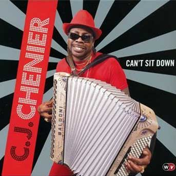C.J.Chenier can't sit down