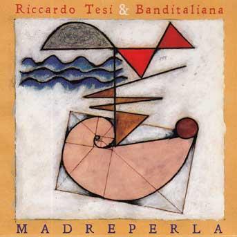 Riccardo Tesi Madreperla