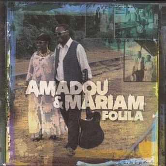 amadou & mariam folila