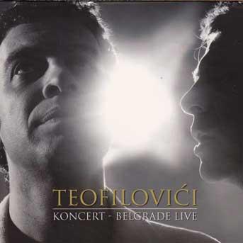 Teofilovici Belgrad live